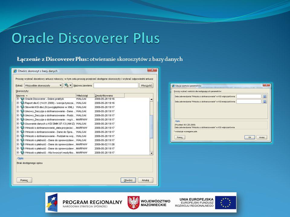 Łączenie z Discoverer Plus: otwieranie skoroszytów z bazy danych