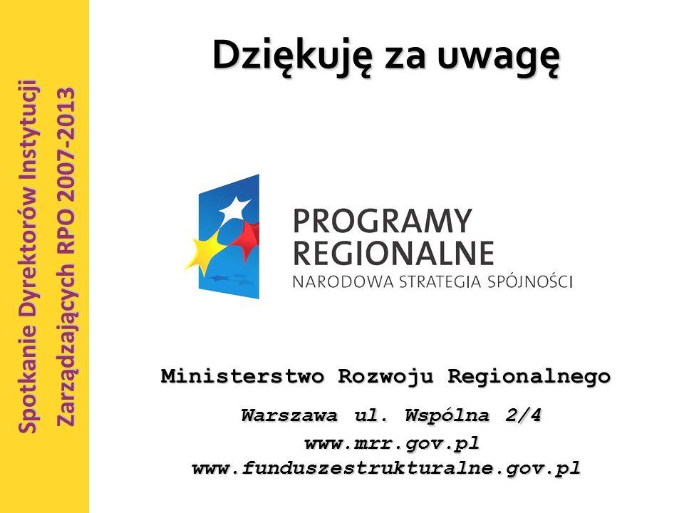 23 Dziękuję za uwagę Ministerstwo Rozwoju Regionalnego Warszawa ul.