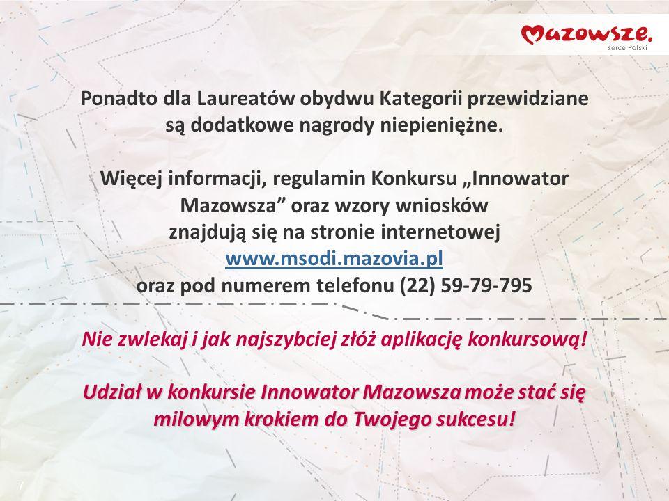 8 Wnioski konkursowe należy składać osobiście w terminie do 18 października 2013 r.