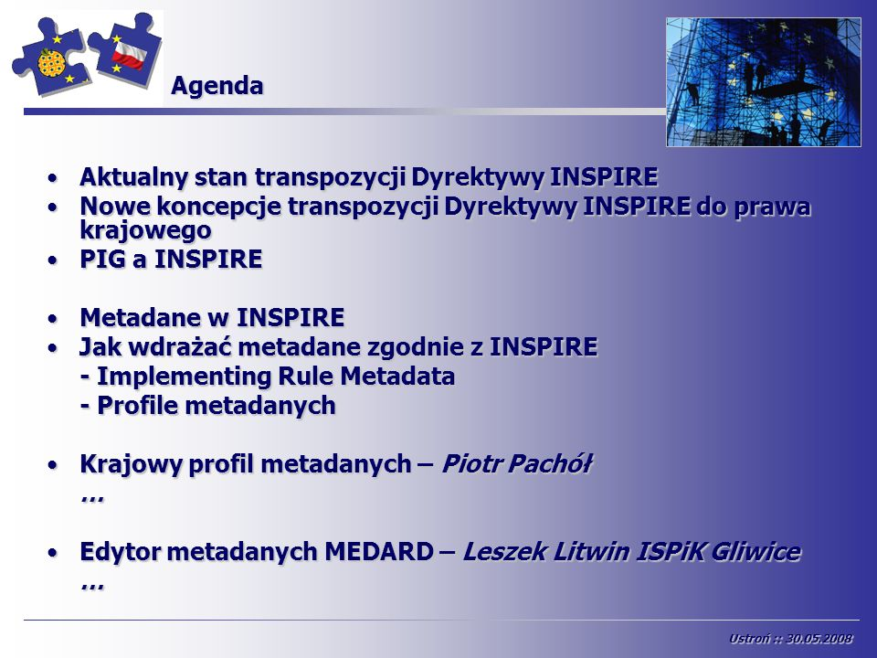 DT Metadane – Draft Implementing Rules for Metadata Draft Implementing Rules for Metadata (D1.3) draftINSPIREMetadataIRv2_20070202 1/x [INSPIRE] Ustroń :: 30.05.2008