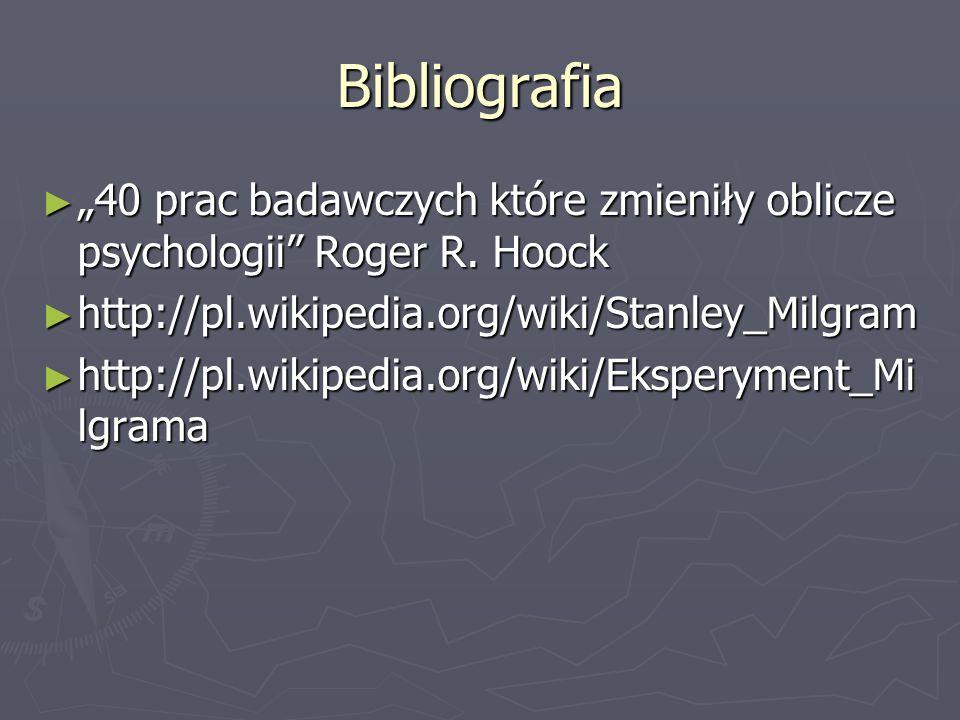 Bibliografia 40 prac badawczych które zmieniły oblicze psychologii Roger R. Hoock 40 prac badawczych które zmieniły oblicze psychologii Roger R. Hoock