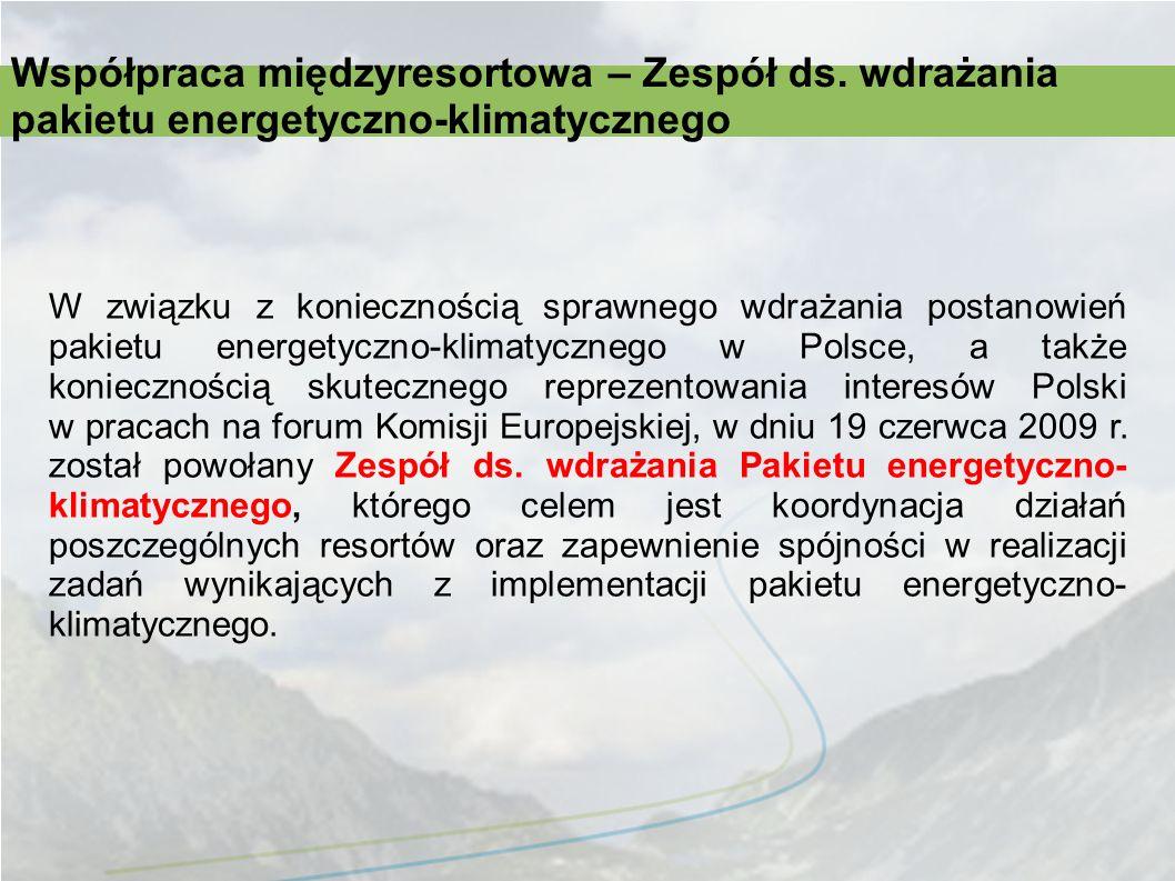 W związku z koniecznością sprawnego wdrażania postanowień pakietu energetyczno-klimatycznego w Polsce, a także koniecznością skutecznego reprezentowan