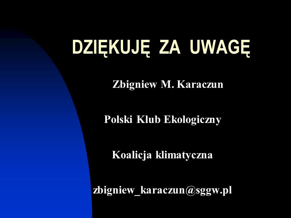 DZIĘKUJĘ ZA UWAGĘ Zbigniew M.