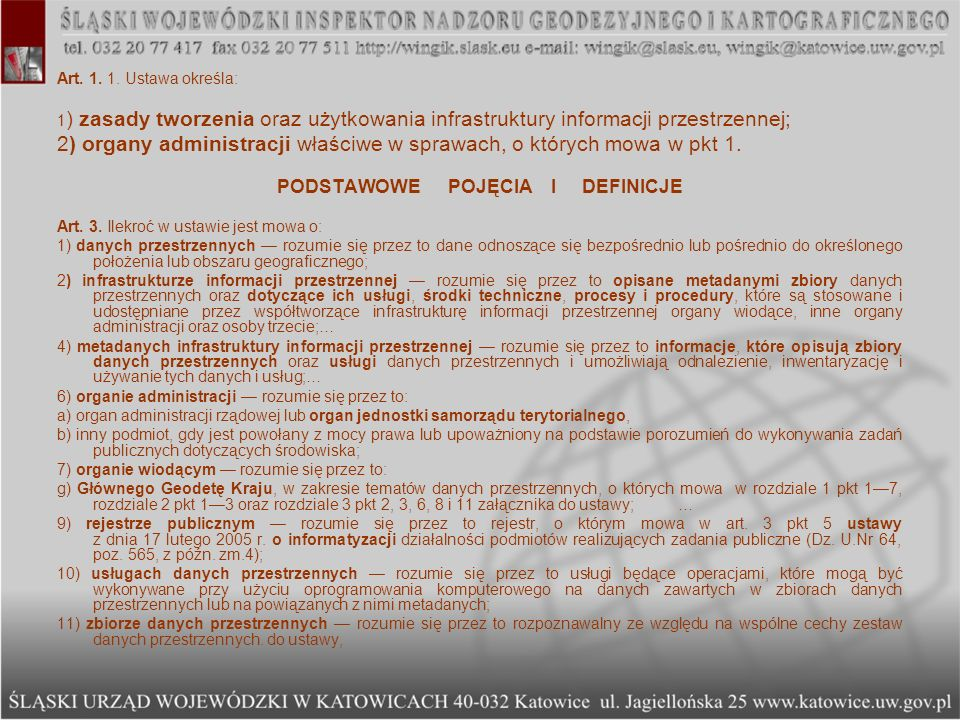 USTAWA z dnia 4 marca 2010 r.o infrastrukturze informacji przestrzennej Art.