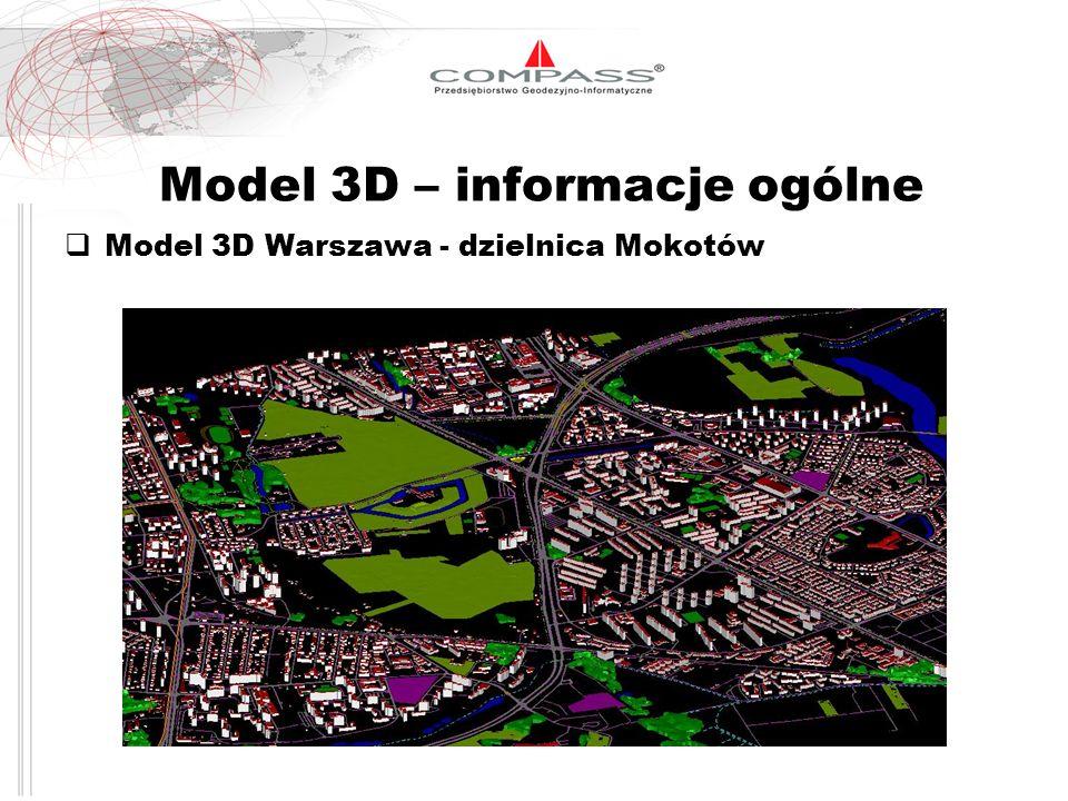 Model 3D – informacje ogólne Model 3D Warszawa - dzielnica Mokotów