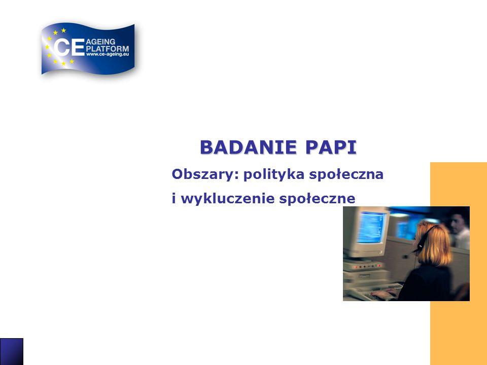 14 BADANIE PAPI Obszary: polityka społeczna i wykluczenie społeczne