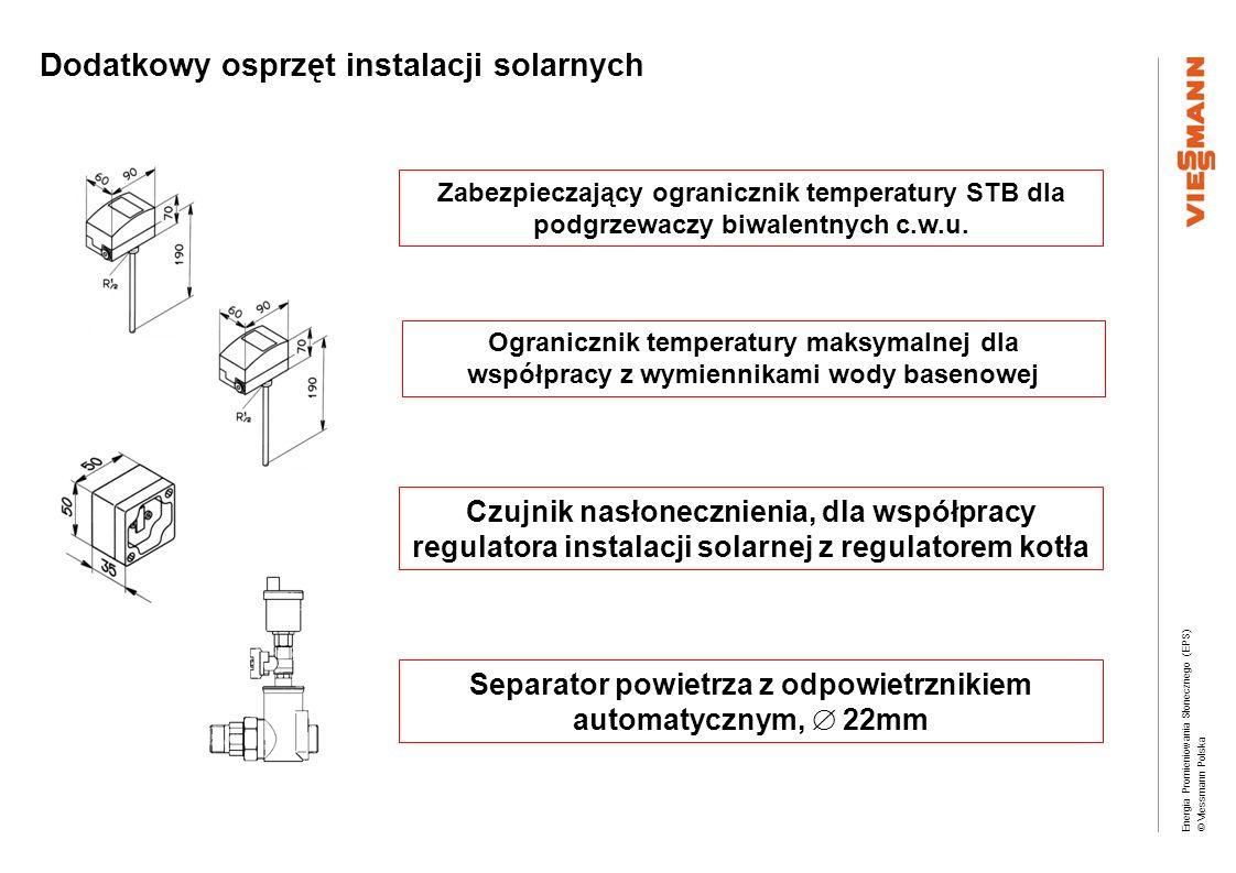 Energia Promieniowania Słonecznego (EPS) © Viessmann Polska Zabezpieczający ogranicznik temperatury STB dla podgrzewaczy biwalentnych c.w.u. Ograniczn