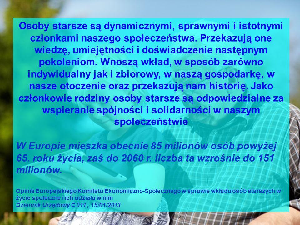 Cyt. za: Aktywność osób starszych i solidarność międzypokoleniowa, Edycja 2012, Eurostat