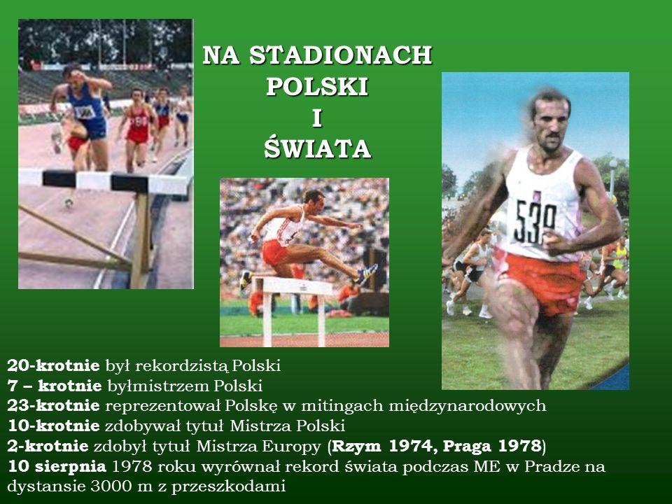 20-krotnie był rekordzistą Polski 7 – krotnie byłmistrzem Polski 23-krotnie reprezentował Polskę w mitingach międzynarodowych 10-krotnie zdobywał tytu