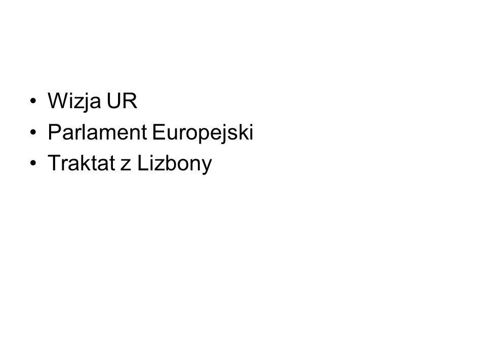 Wizja UR Parlament Europejski Traktat z Lizbony