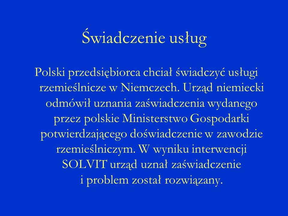 Polski przedsiębiorca chciał świadczyć usługi rzemieślnicze w Niemczech.