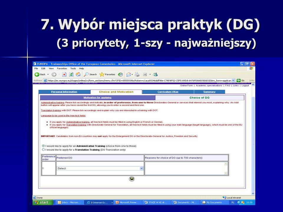 7. Wybór miejsca praktyk (DG) (3 priorytety, 1-szy - najważniejszy) 7.