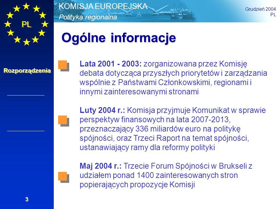 Polityka regionalna KOMISJA EUROPEJSKA Grudzień 2004 PL Rozporządzenia 14 Utrzymywanie kluczowych zasad polityki (1) Komplementarność, jednolitość i zgodność: interwencje stanowią uzupełnienie priorytetów krajowych, regionalnych, lokalnych i są spójne ze strategicznymi ramami prawnymi oraz zgodne z traktatami Wieloletnie programowanie zapewnia ciągłość Partnerstwo: dotyczy aspektów strategicznych i operacyjnych polityki i oznacza zaangażowanie władz regionalnych, miejskich, lokalnych i innych, partnerów gospodarczych i społecznych oraz społeczeństwa, organizacji działających na rzecz środowiska naturalnego i równych szans Art.