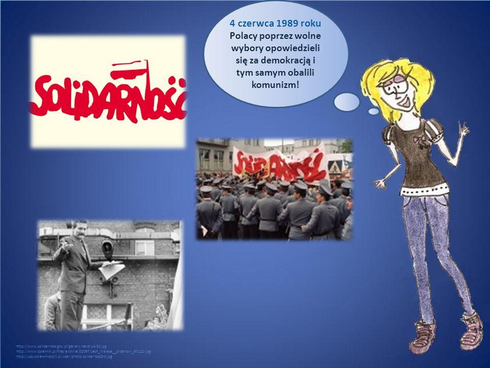 4 czerwca 1989 roku Polacy poprzez wolne wybory opowiedzieli się za demokracją i tym samym obalili komunizm! http://www.solidarnosc.gov.pl/gallery/car