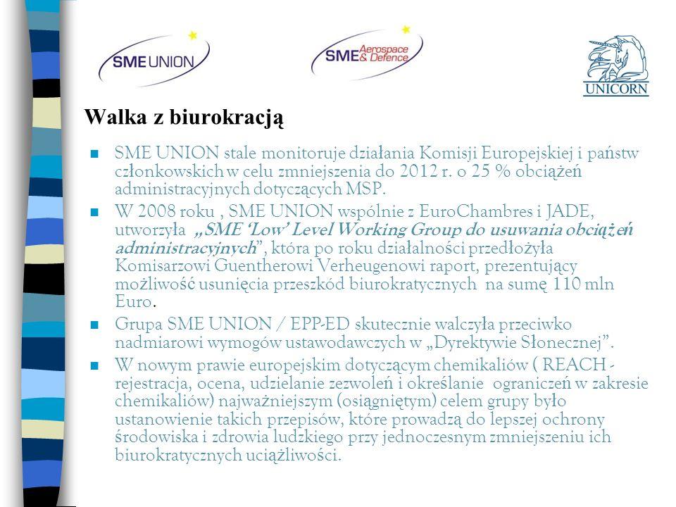 Walka z biurokracją n SME UNION stale monitoruje dzia ł ania Komisji Europejskiej i pa ń stw cz ł onkowskich w celu zmniejszenia do 2012 r. o 25 % obc