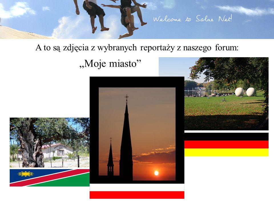 A to są zdjęcia z wybranych reportaży z naszego forum: Moje miasto