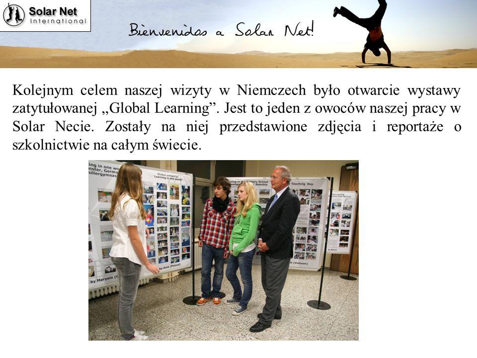 Kolejnym celem naszej wizyty w Niemczech było otwarcie wystawy zatytułowanej Global Learning.