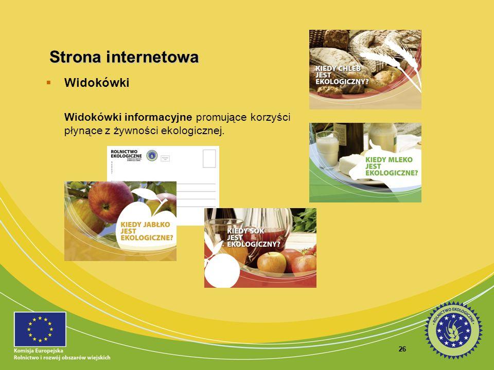 26 Widokówki Widokówki informacyjne promujące korzyści płynące z żywności ekologicznej. Strona internetowa