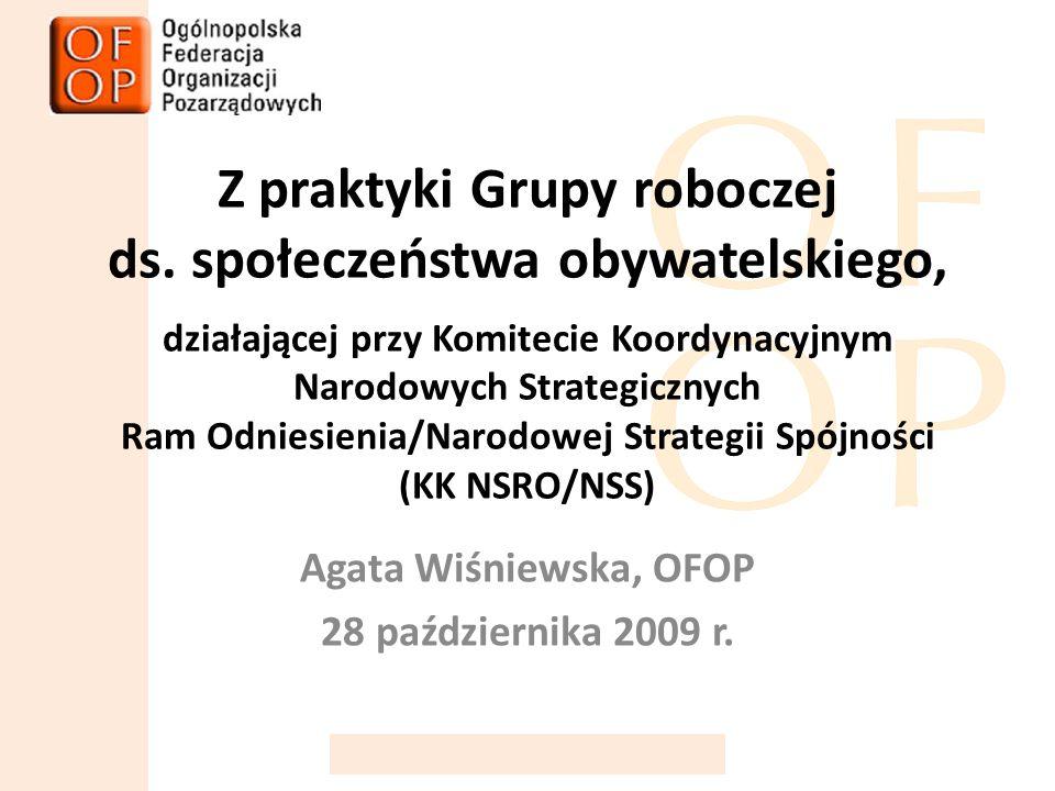 Z praktyki Grupy roboczej ds.