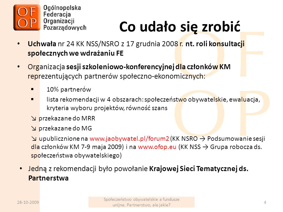 Co udało się zrobić Uchwała nr 24 KK NSS/NSRO z 17 grudnia 2008 r.