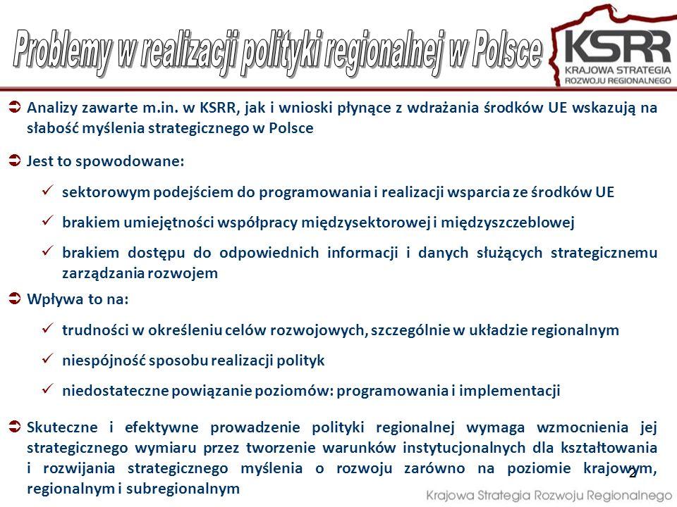 3 Krajowa Strategia Rozwoju Regionalnego w części poświęconej systemowi realizacji przewiduje utworzenie instrumentów wsparcia strategicznego wymiaru polityki regionalnej Nowe instytucje pozwolą na umieszczenie realizowanych strategii i polityk w kontekście obiektywnych faktów, danych i ekonomiczno-społecznych teorii naukowych (evidence based policy) Należą do nich: Krajowe Forum Terytorialne (KFT) Regionalne Fora Terytorialne (RTF) Obserwatoria rozwoju terytorialnego: regionalne obserwatoria terytorialne (ROT) oraz krajowe obserwatorium terytorialne (KOT)