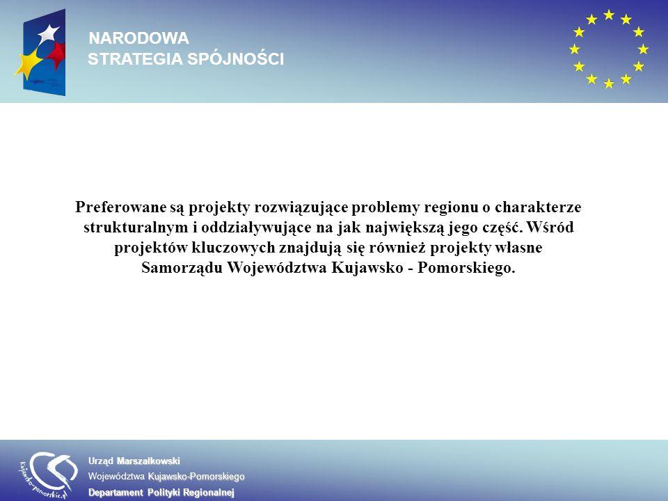 Marszałkowski Urząd Marszałkowski Kujawsko-Pomorskiego Województwa Kujawsko-Pomorskiego Departament Polityki Regionalnej NARODOWA STRATEGIA SPÓJNOŚCI Kryteria Oceny Projektów Kluczowych dzielą się na: Kryteria formalne Kryteria merytoryczne horyzontalne Kryteria merytoryczne sektorowe