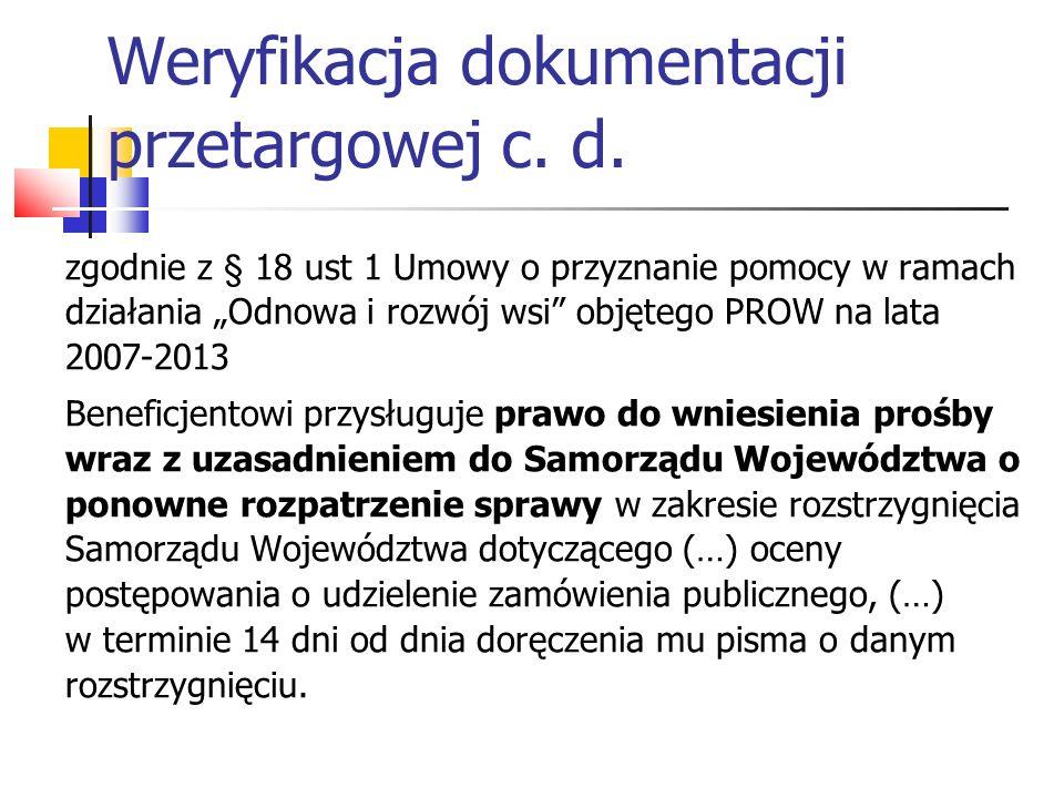 Weryfikacja dokumentacji przetargowej c.d. Zgodnie z § 11 ust.