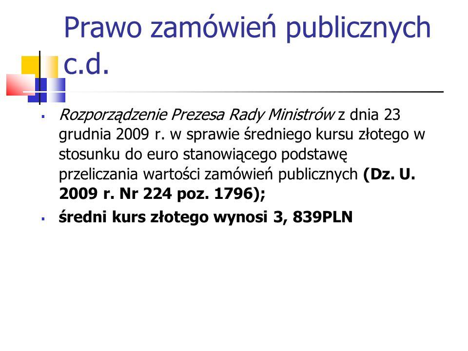 Nowelizacje Ustawy – Prawo Zamówień Publicznych Mała nowelizacja z 5 listopada 2009 r.