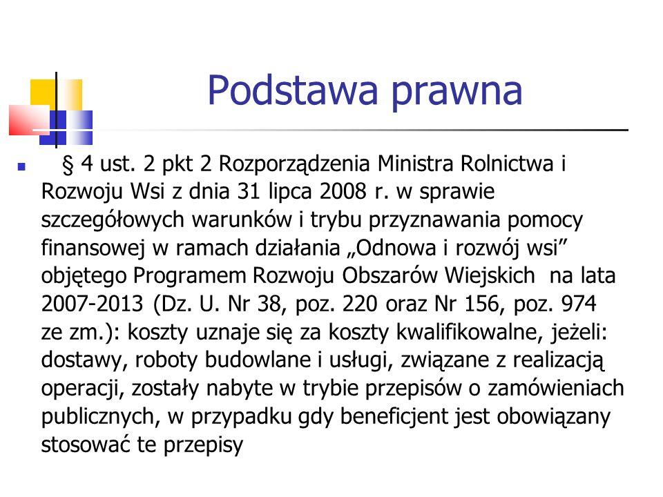 Umowa zawarta pomiędzy Beneficjentem a UM Zgodnie z § 6 pkt 1 Umowy o przyznanie pomocy w ramach działania Odnowa i rozwój wsi objętego PROW na lata 2007-2013: 1.