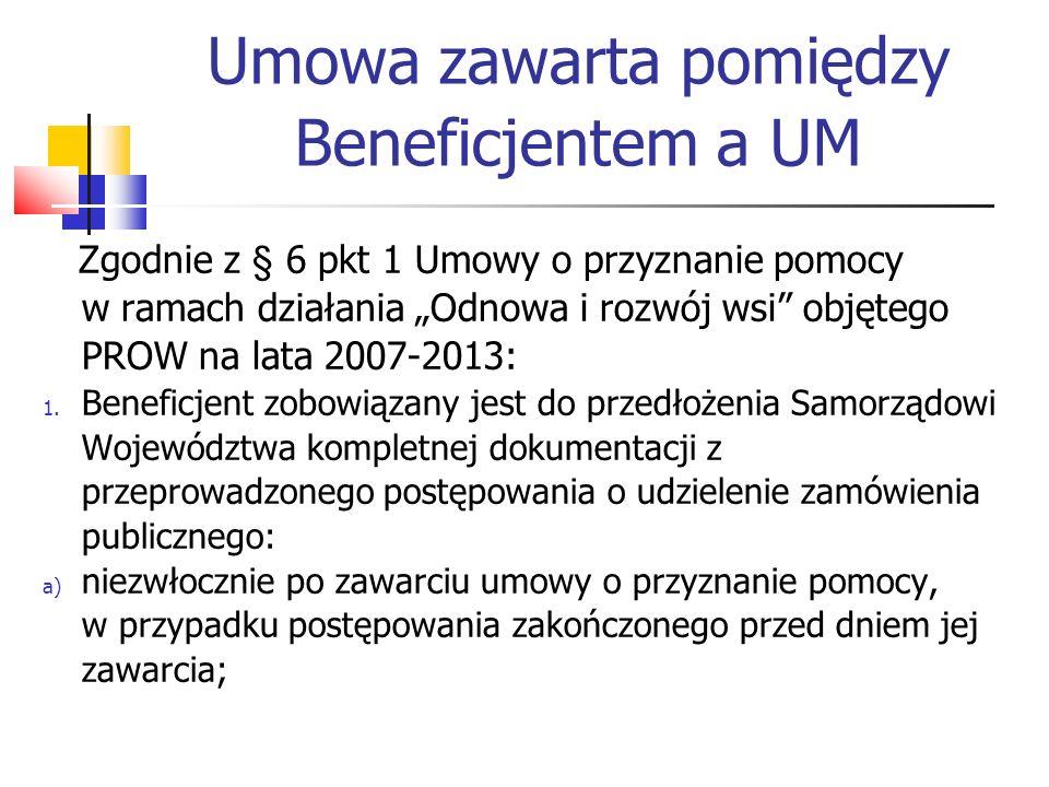 Umowa zawarta pomiędzy Beneficjentem a UM c.d.