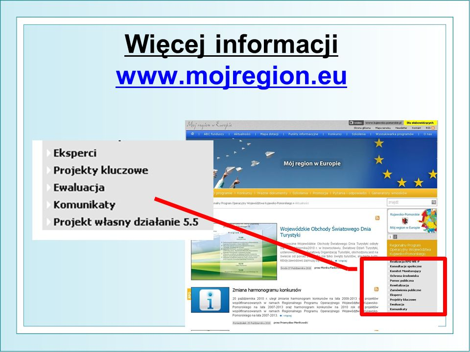 Więcej informacji www.mojregion.eu