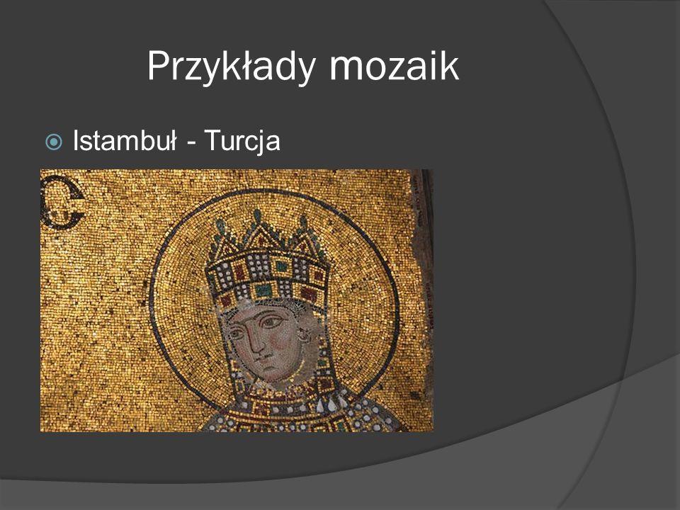 Przykłady m ozaik Istambuł - Turcja