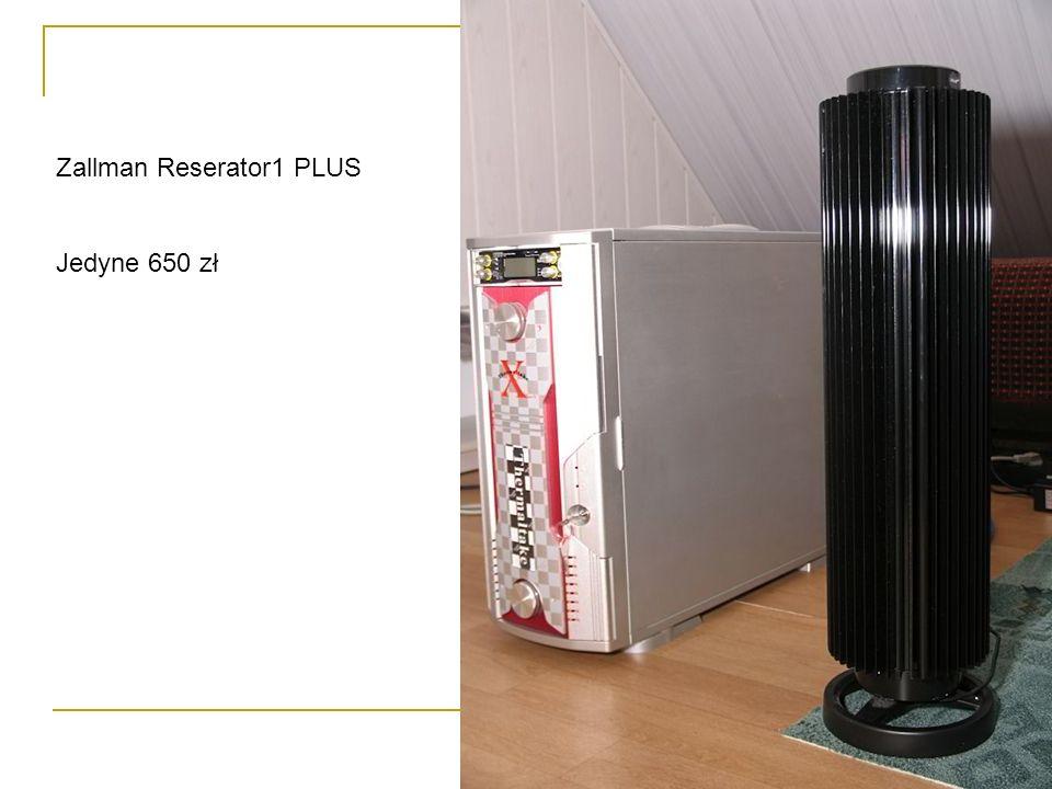 Zallman Reserator1 PLUS Jedyne 650 zł