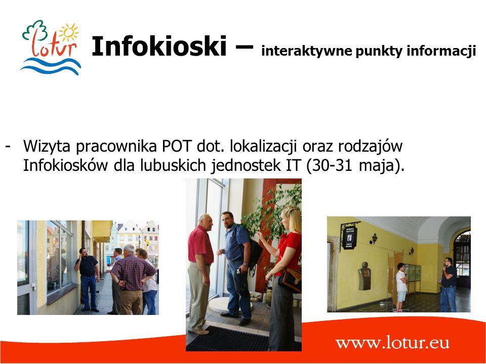 Infokioski – interaktywne punkty informacji -Wizyta pracownika POT dot. lokalizacji oraz rodzajów Infokiosków dla lubuskich jednostek IT (30-31 maja).