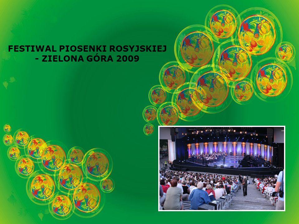 FESTIWAL PIOSENKI ROSYJSKIEJ - ZIELONA GÓRA 2009