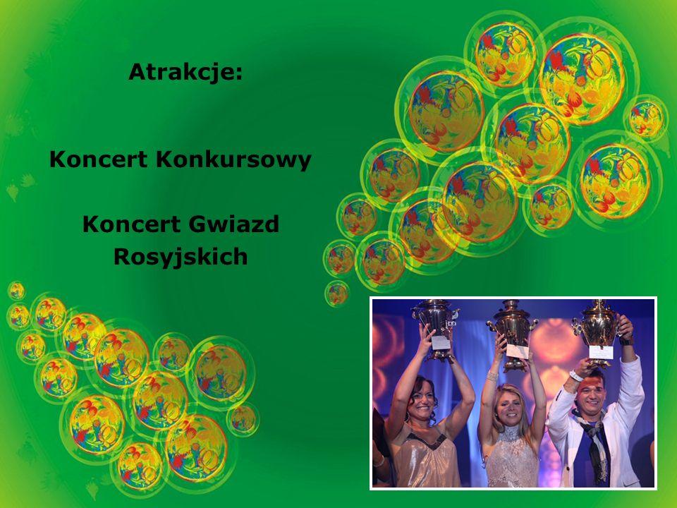 Atrakcje: Koncert Konkursowy Koncert Gwiazd Rosyjskich
