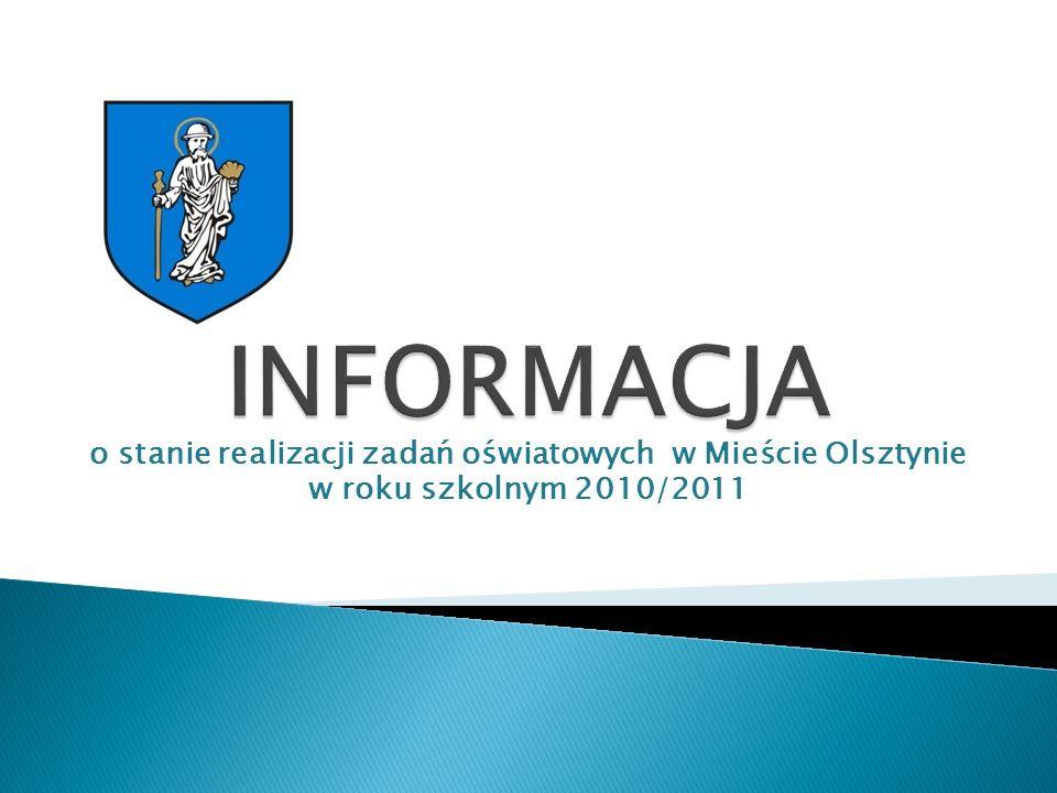 o stanie realizacji zadań oświatowych w Mieście Olsztynie w roku szkolnym 2010/2011