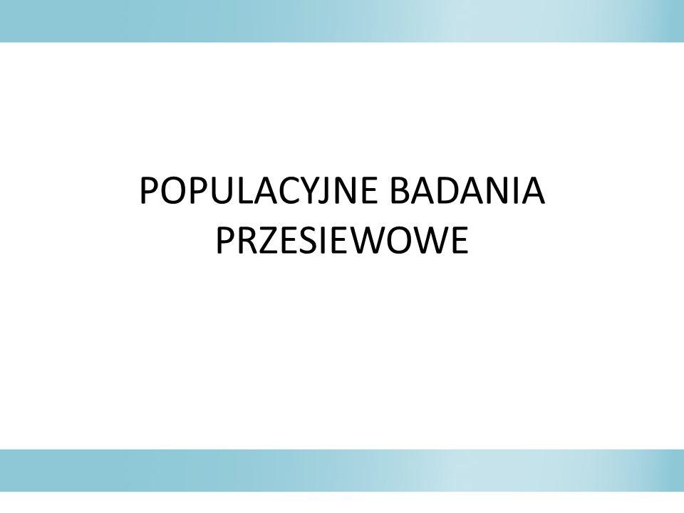 POPULACYJNE BADANIA PRZESIEWOWE