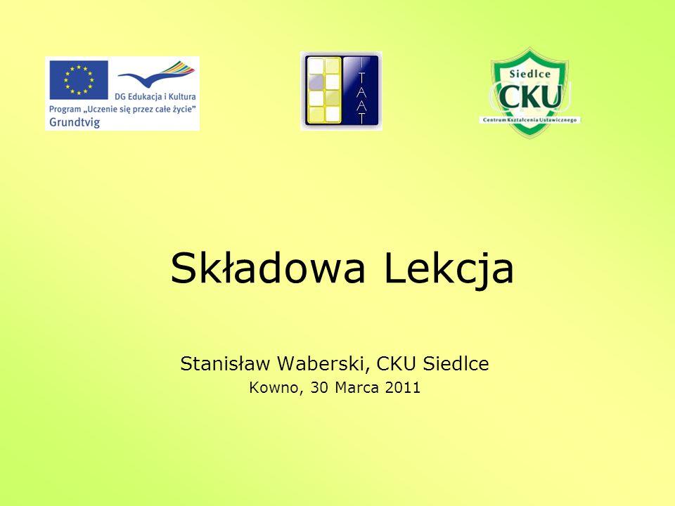 Składowa Lekcja Stanisław Waberski, CKU Siedlce Kowno, 30 Marca 2011