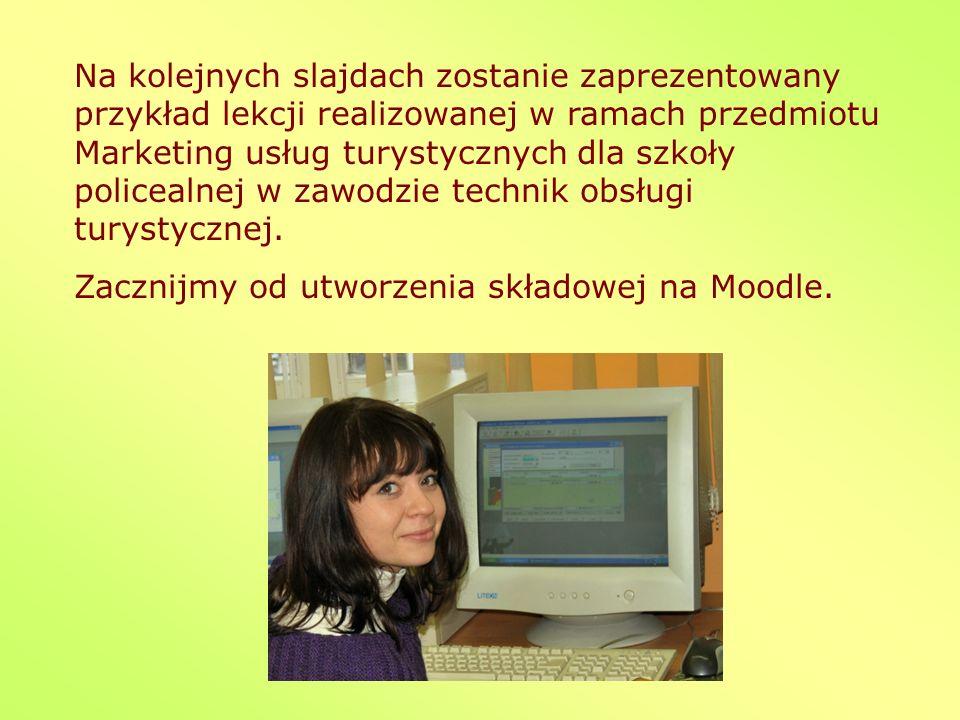 Na kolejnych slajdach zostanie zaprezentowany przykład lekcji realizowanej w ramach przedmiotu Marketing usług turystycznych dla szkoły policealnej w