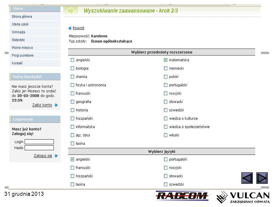 31 grudnia 2013 Przykładowa lista preferencji - 2 (dla uczniów, którym zależy na konkretnej szkole) 1.