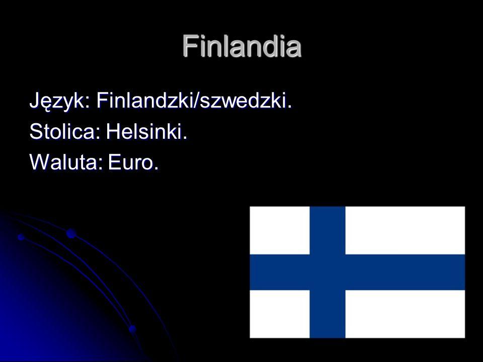 Finlandia Język: Finlandzki/szwedzki. Stolica: Helsinki. Waluta: Euro.