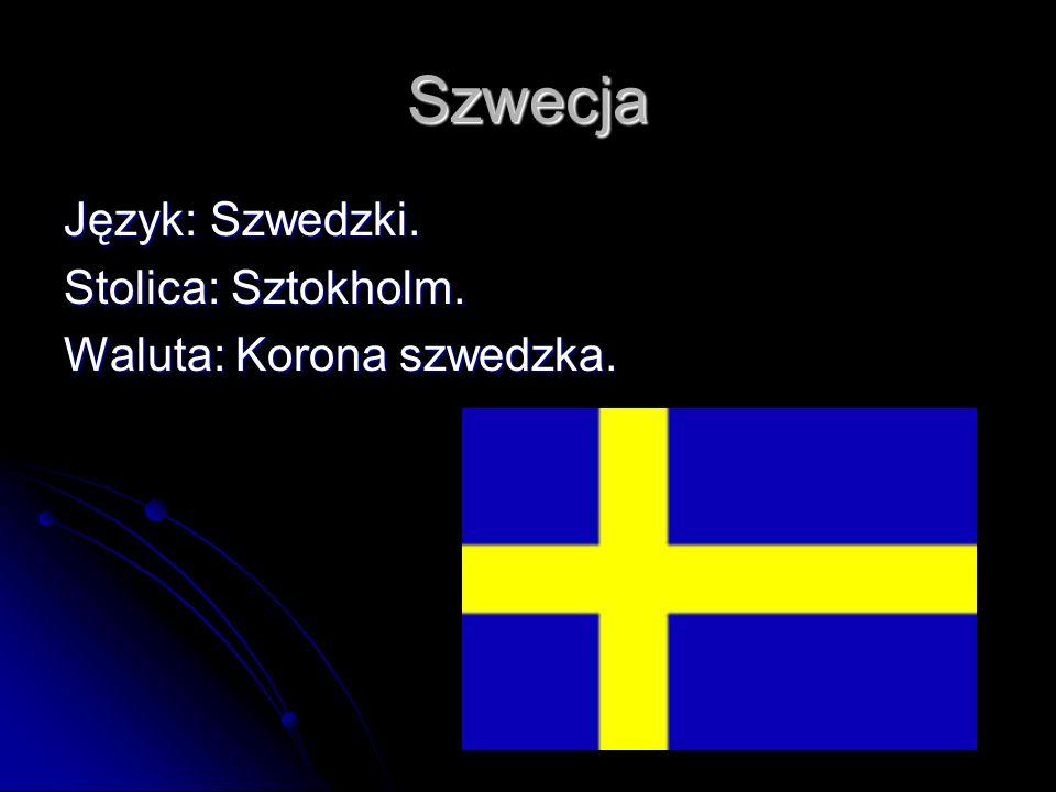 Szwecja Język: Szwedzki. Stolica: Sztokholm. Waluta: Korona szwedzka.