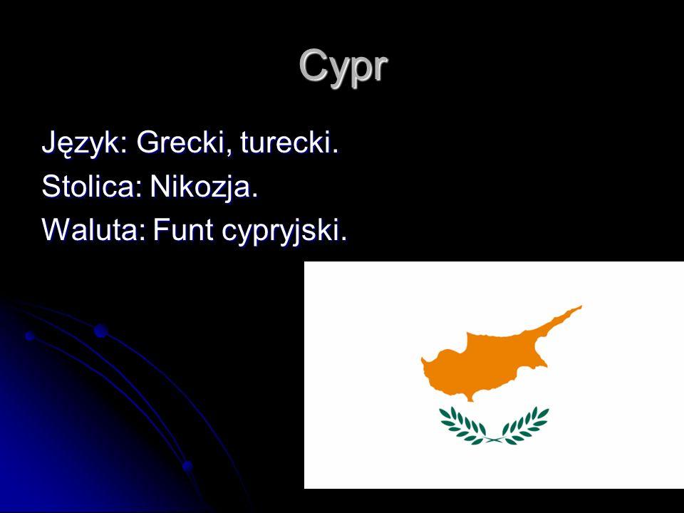 Język: Grecki, turecki. Stolica: Nikozja. Waluta: Funt cypryjski. Cypr