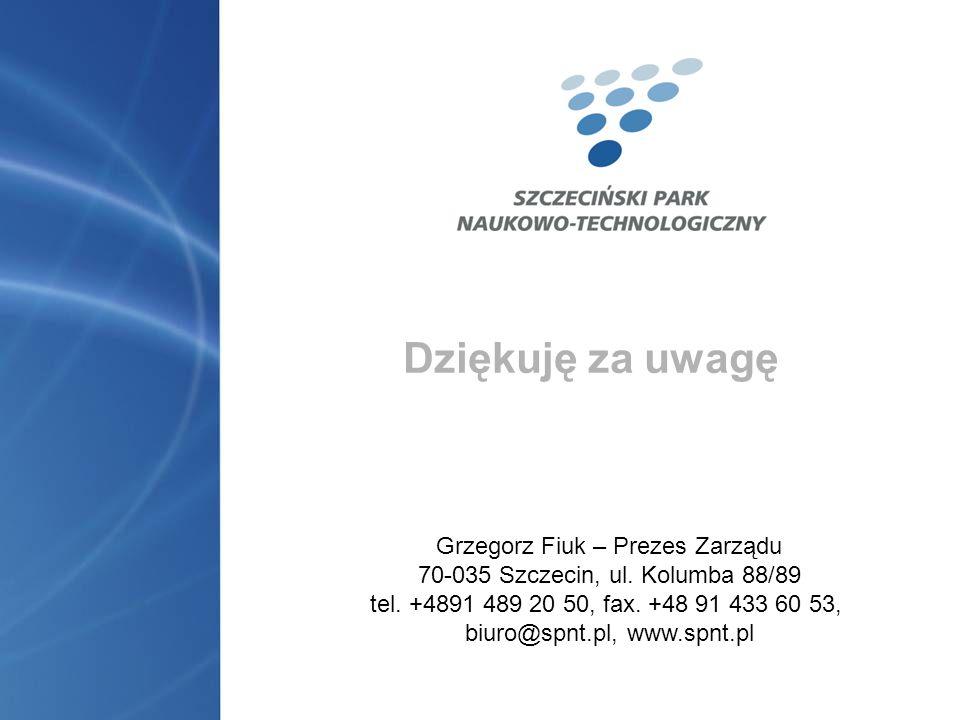 Dziękuję za uwagę Grzegorz Fiuk – Prezes Zarządu 70-035 Szczecin, ul. Kolumba 88/89 tel. +4891 489 20 50, fax. +48 91 433 60 53, biuro@spnt.pl, www.sp