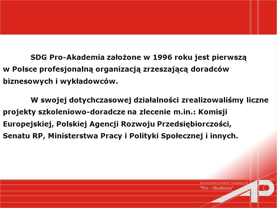 SDG Pro-Akademia założone w 1996 roku jest pierwszą w Polsce profesjonalną organizacją zrzeszającą doradców biznesowych i wykładowców.