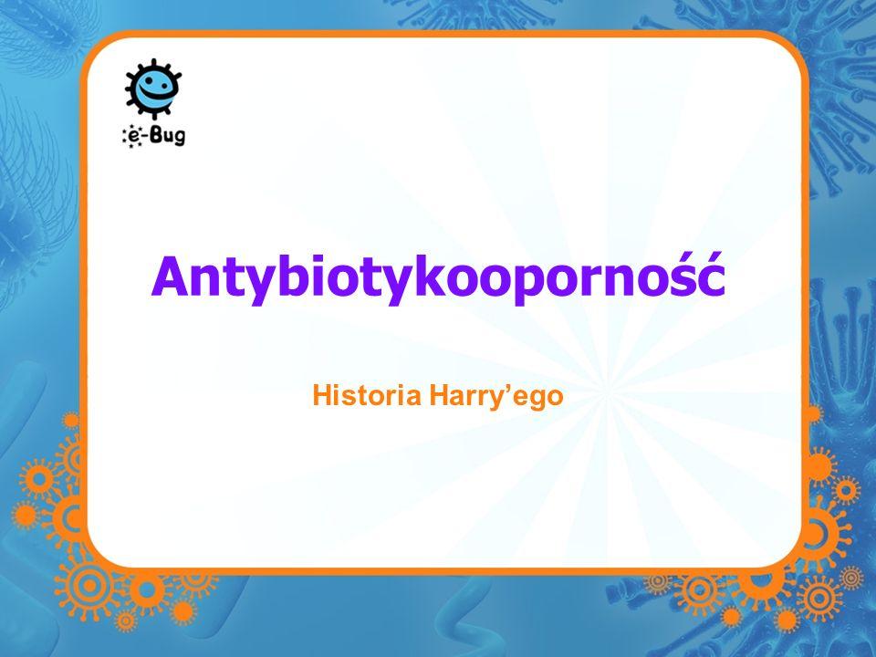 Antybiotykooporność Historia Harryego