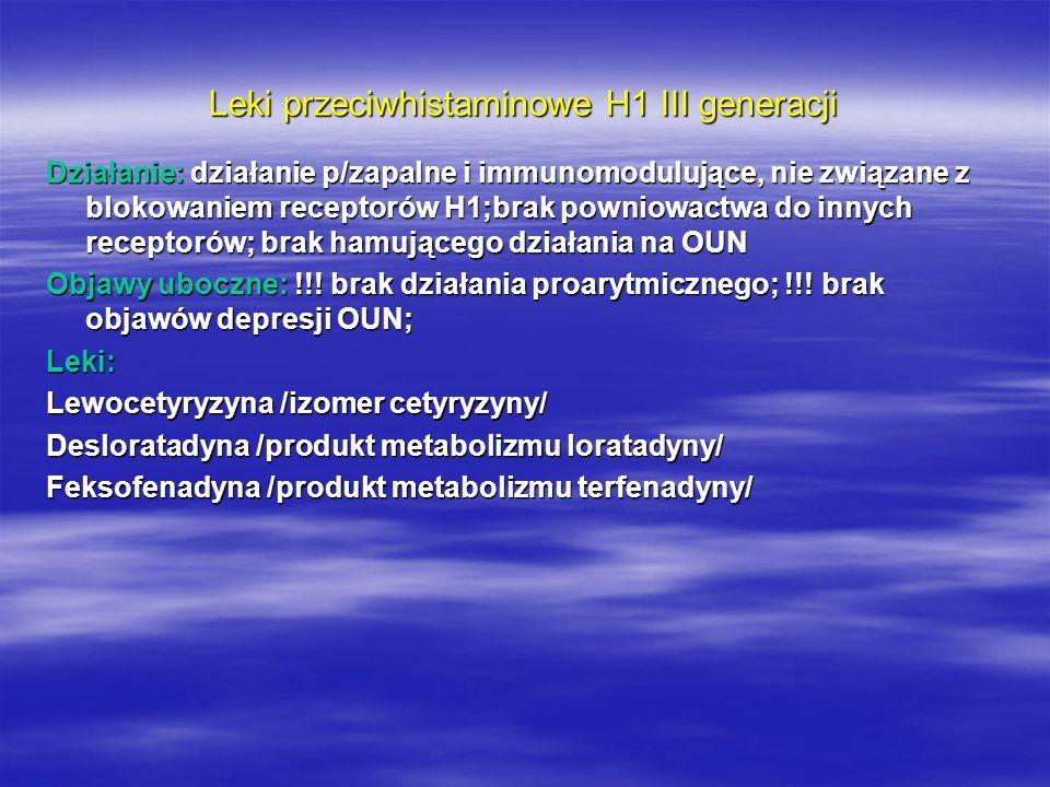 Preparaty farmakologiczne wykorzystywane w leczeniu alergii/nietolerancji pokarmowej I etap leczenia: leki antyhistaminowe I generacji (dzieci <2 roku życia) oraz leki II generacji leki antyhistaminowe I generacji (dzieci <2 roku życia) oraz leki II generacji leki o działaniu przeciwalergicznym i przeciwhistaminowym (Pozitan) leki o działaniu przeciwalergicznym i przeciwhistaminowym (Pozitan) leki o działaniu antyserotoninowym leki o działaniu antyserotoninowym skojarzenie leków w/w grup skojarzenie leków w/w grup II etap leczenia – opieka specjalistyczna: leki antyhistaminowe I generacji oraz: leki antyhistaminowe I generacji oraz: leki antyhistaminowe II generacji leki antyhistaminowe II generacji leki działające miejscowo (maści, kremy, krople, leki wziewne) leki działające miejscowo (maści, kremy, krople, leki wziewne) leki poprawiające trawienie (Kreon.