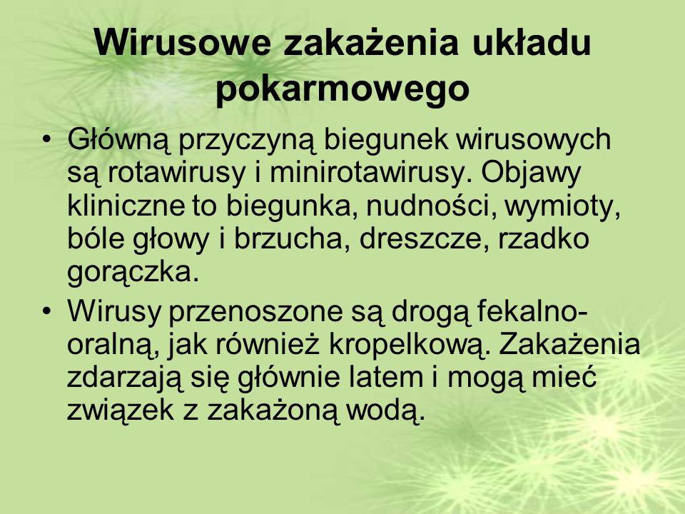 Wirusowe zakażenia układu pokarmowego Główną przyczyną biegunek wirusowych są rotawirusy i minirotawirusy.