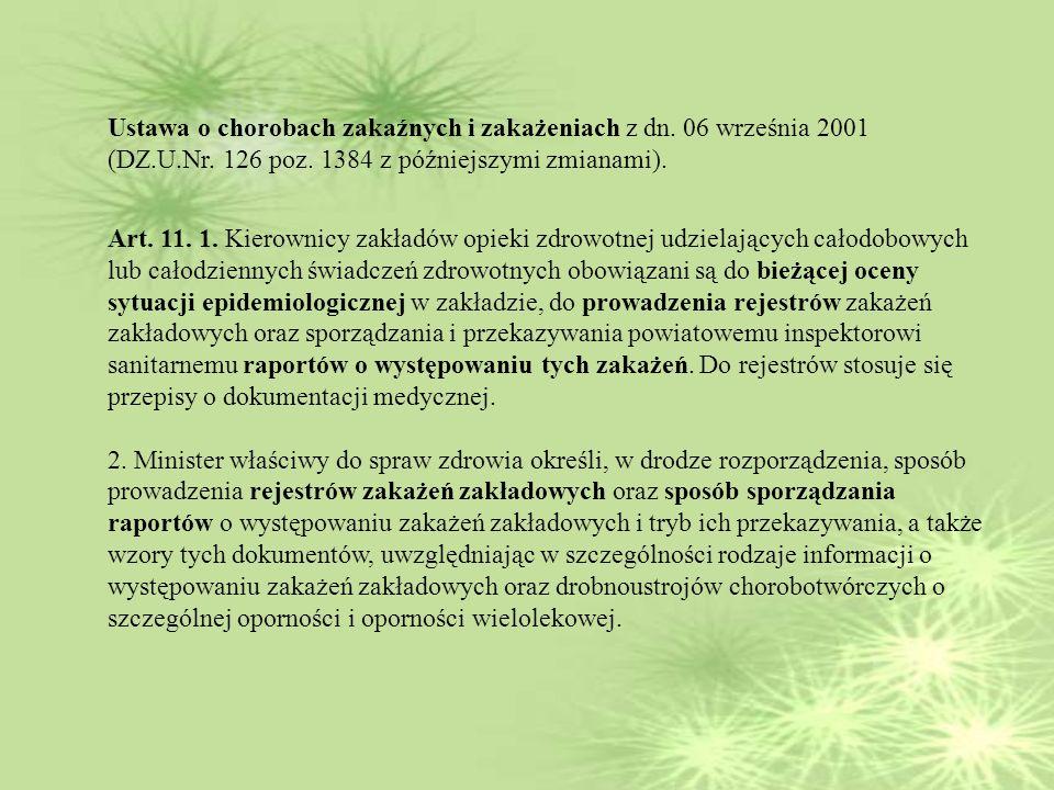 Ustawa o chorobach zakaźnych i zakażeniach z dn.06 września 2001 (DZ.U.Nr.